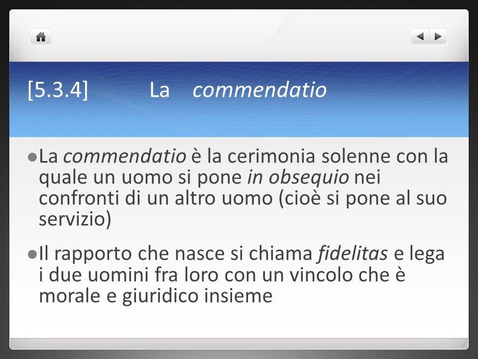 [5.3.4] La commendatio